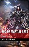 God Of Martial Arts: Part - 3 (Part-3)