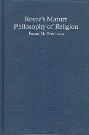Royce's Mature Philosophy Of Religion