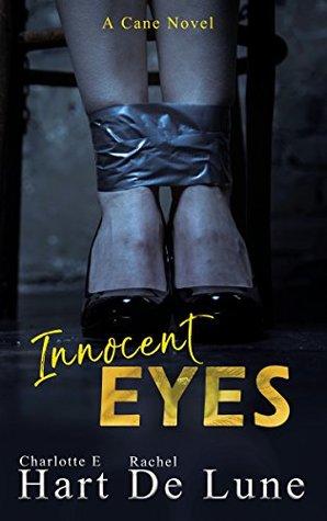 Innocent Eyes Charlotte E. Hart, Rachel De Lune