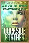 Love Is War (Darkside Earther 0.5)