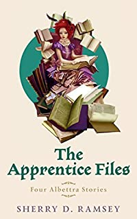 The Apprentice Files: Four Albettra Stories
