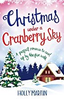 Christmas Under a Cranberry Sky (A Town Called Christmas #1)