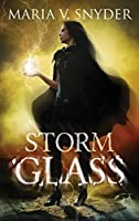 Storm Glass: A Fantasy Novel with Murder and Magic (The Chronicles of Ixia)