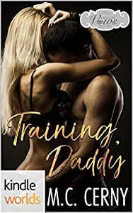 Training, Daddy (Passion, Vows & Babies Kindle Worlds; Inner Harbor Book 2)