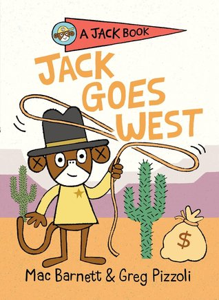 Jack Goes West by Mac Barnett