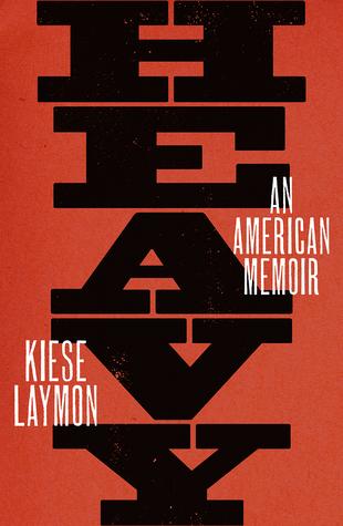 Heavy by Kiese Laymon