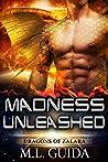 Madness Unleashed (Dragons of Zalara, #1)
