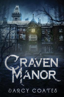Craven Manor by Darcy Coates