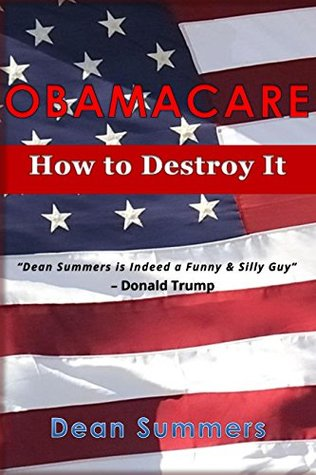OBAMACARE: How to Destroy It ( Simple Tips, How to Repel, Easy, Obama, Health Care, Medicare, Why, Affordable Care Act, American, Politics, Passive, Benefits, Step by Step, How to, Funny, Humour)