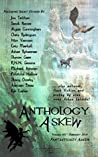 Anthology Askew Volume 005: Fantastically Askew (Askew Anthologies Book 5)