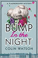 Bump in the Night (Flaxborough Chronicles, #2)