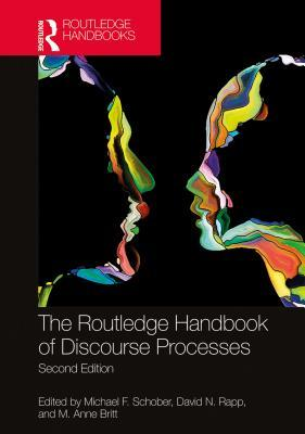 The Routledge Handbook of Discourse Processes, Second Edition