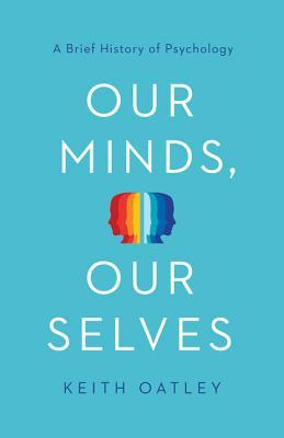 Book cover Our Minds, Our Selves A Brief History of Psychology