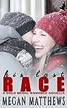 His Last Race by Megan Matthews