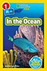 In the Ocean (National Geographic Readers: L1/Co-Reader)