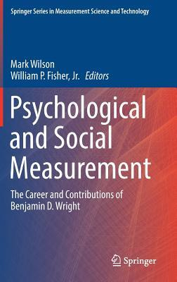 Psychological and Social Measurement The Career and Contributions of Benjamin D