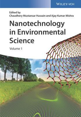 Nanotechnology in Environmental Science, 2 Volumes