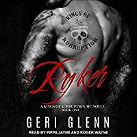 Ryker (Kings of Korruption MC #1)