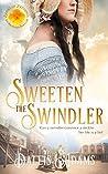 Sweeten The Swindler (Brides of Blessings #5)
