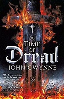 A Time Of Dread Of Blood And Bone 1 By John Gwynne
