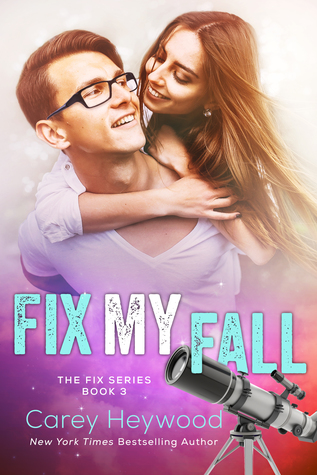 Fix My Fall (The Fix, #3)