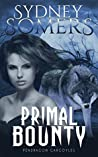 Primal Bounty (Pendragon Gargoyles Book 6)