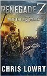 Renegade Z: a Battlefield Z series