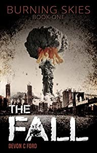 The Fall (Burning Skies, #1)