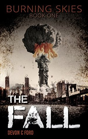 The Fall by Devon C. Ford