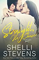 Straight, No Chaser (The McLaughlins Book 2)