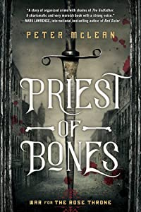 Priest of Bones (War for the Rose Throne, #1)