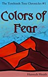 Colors of Fear (The Terebinth Tree Chronicles #1)