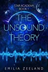 The Unsound Theory (STAR Academy, #1)