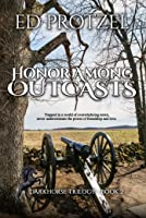 Honor Among Outcasts (DarkHorse Trilogy) (Volume 2)