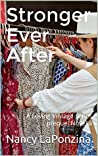 Stronger Ever After: A Loving Vintage series prequel Novella (Loving Vintage prequel)