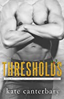 Thresholds (The Walshes, #8)