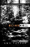 Blinded (The Tenderfoot Series Book 2)