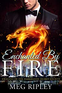 Enchanted By Fire