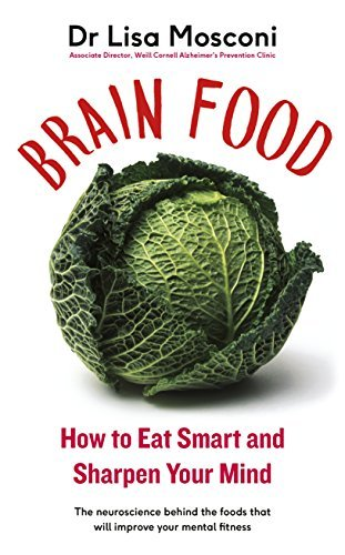 Brain-Food-How-to-Eat-Smart-and-Sharpen-Your-Mind