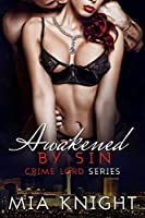 Awakened by Sin (Crime Lord #4)