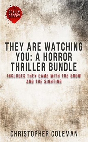 They Are Watching You: A Horror Thriller Bundle