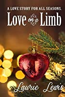 Love on a Limb