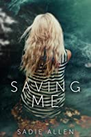 Saving Me
