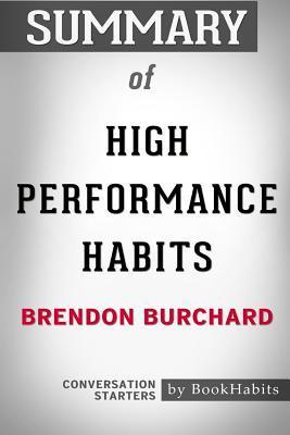 High Performance Habits - Brendon Burchard