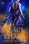 The Queen of Ieflaria by Effie Calvin