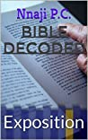 Bible Decoded: Exposition