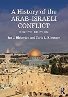 the history of the arab israeli conflicts Encyclopedia of jewish and israeli history, politics and culture, with biographies, statistics, articles and documents on topics from anti-semitism to zionism.
