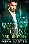 The Wolf, the Curse and the Party (Paranormal Protection Agency #2)