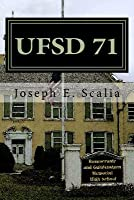UfSD 71: A School Novel