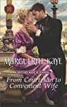 From Courtesan to Convenient Wife  (Matches Made in Scandal, #2)